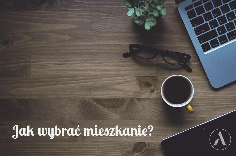 jak_wybrac_mieszkanie_aleksandra_wachowicz